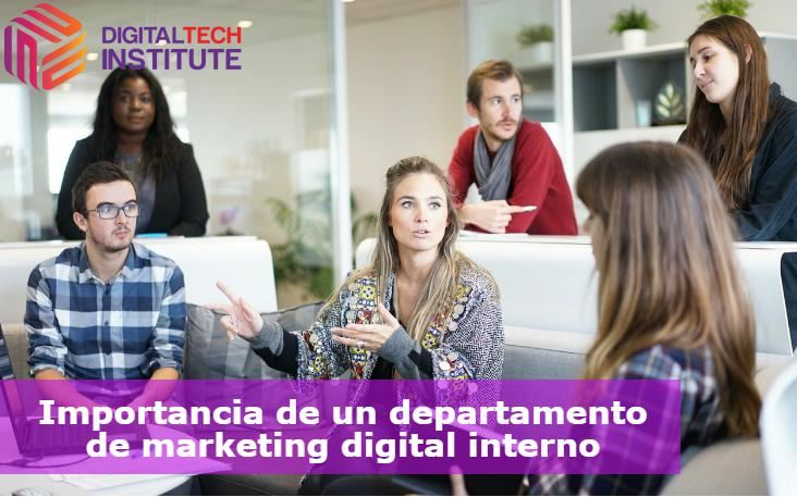 Importancia del departamento de marketing digital interno