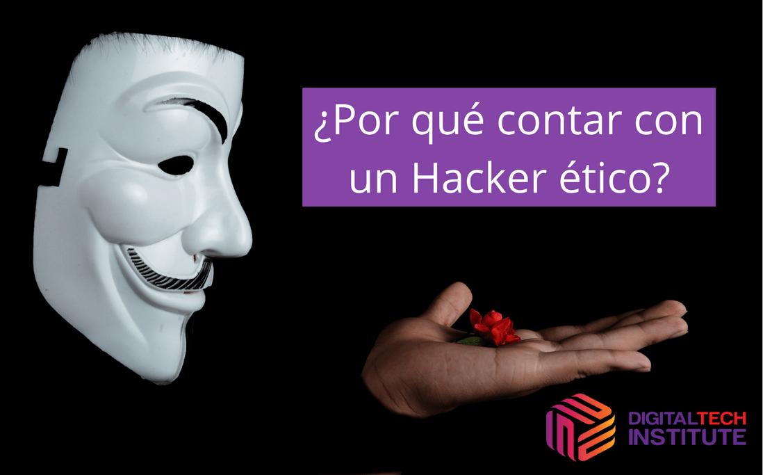 Por qué contar con un hacker ético
